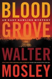 Read blurb/Purchase: Blood Grove (Easy Rawlins, 15)
