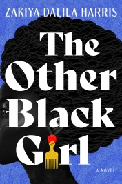 Read blurb/Purchase: The Other Black Girl: A Novel
