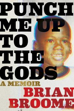 Read blurb/Purchase: Punch Me Up to the Gods: A Memoir