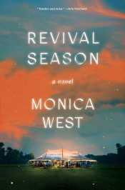 Read blurb/Purchase: Revival Season: A Novel