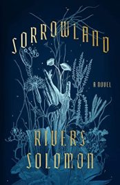 Read blurb/Purchase: Sorrowland: A Novel