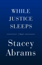 Read blurb/Purchase: While Justice Sleeps: A Novel