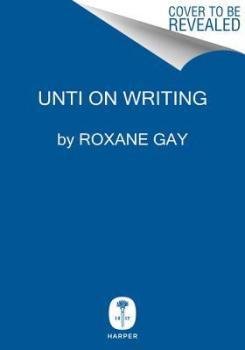 Read blurb/Purchase: Unti on Writing