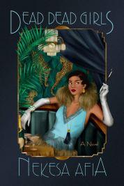 Read blurb/Purchase: Dead Dead Girls (A Harlem Renaissance Mystery)