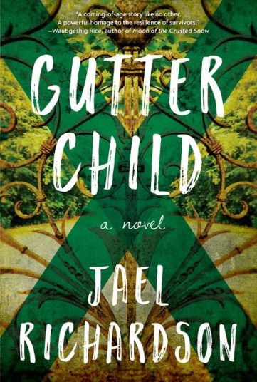 Read blurb/Purchase: Gutter Child: A Novel
